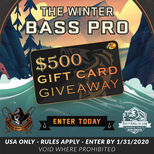 bass pro $500 gift card giveaway from rusty angler